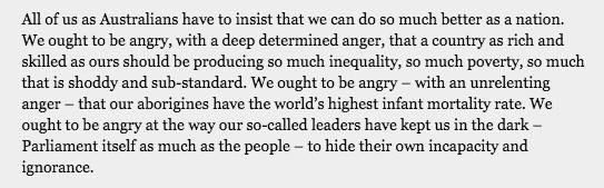 A 1972 quote from Gough Whitlam, Australia's much beloved 21st Prime Minister from 1972-1975. It is equally relevant today.