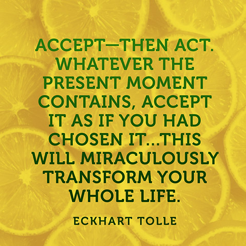 quotes-present-moment-accept-eckhart-tolle-480x480